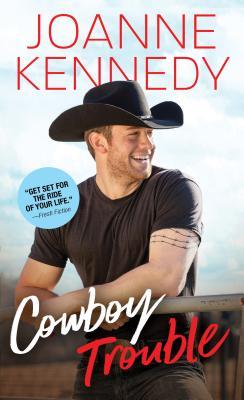 Cowboy Trouble - Kennedy, Joanne