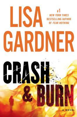 Crash & Burn - Gardner, Lisa