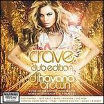 Crave: Club Edition