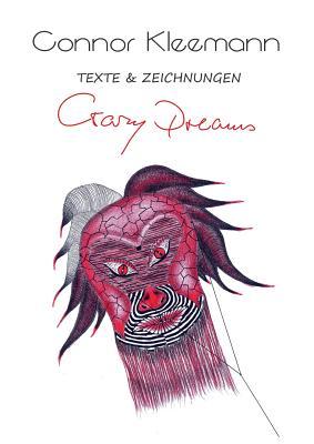 Crazy Dreams - Kleemann, Connor
