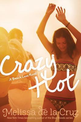 Crazy Hot - de la Cruz, Melissa