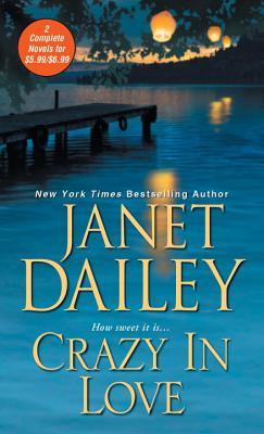 Crazy in Love - Dailey, Janet
