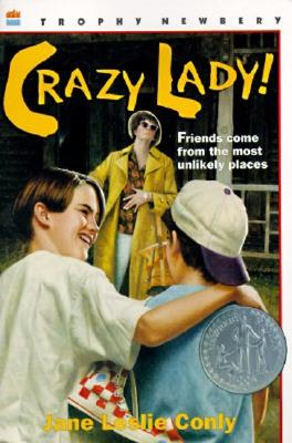 Crazy Lady! - Conly, Jane Leslie