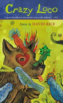 Crazy Loco - Rice, David Talbot