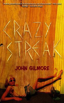 Crazy Streak - Gilmore, John, Dr.