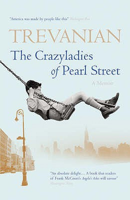 Crazyladies of Pearl Street - Trevanian