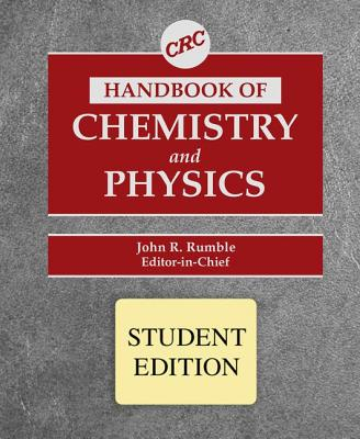 CRC Handbook of Chemistry and Physics, Student Edition - Lide, David R (Editor)