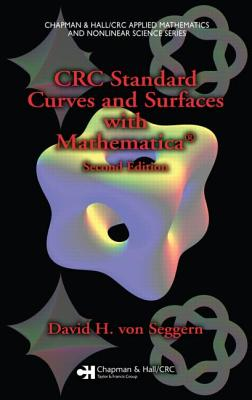 CRC Standard Curves and Surfaces with Mathematica - Seggern, David H. von