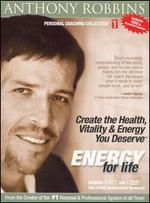 Create the Health, Vitality and Energy You Deserve: Energy for Life