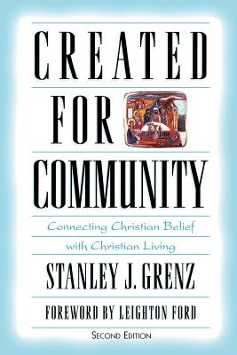 Created for Community - Grenz, Stanley J, and Ford, Leighton, Dr. (Foreword by)