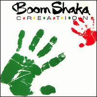 Creation - Boom Shaka