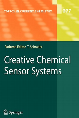 Creative Chemical Sensor Systems - Schrader, Thomas (Editor)