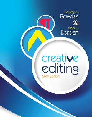 Creative Editing - Bowles, Dorothy A, and Borden, Diane L