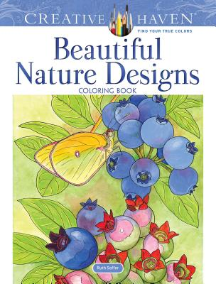 Creative Haven Beautiful Nature Designs Coloring Book - Soffer