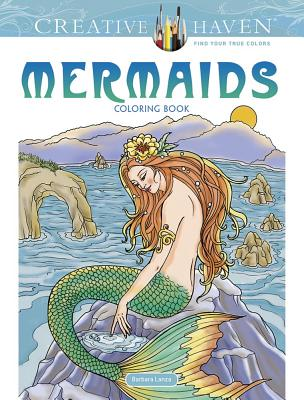 Creative Haven Mermaids Coloring Book - Lanza, Barbara