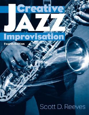 Creative Jazz Improvisation - Reeves, Scott