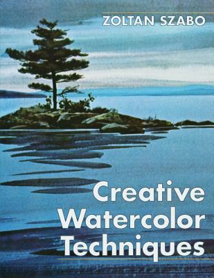 Creative watercolor techniques book by zoltan szabo 3 for Creative watercolor painting techniques