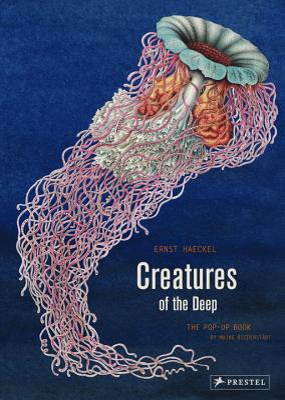 Creatures of the Deep: The Pop-up Book - Haeckel, Ernst, and Biederstaedt, Maike