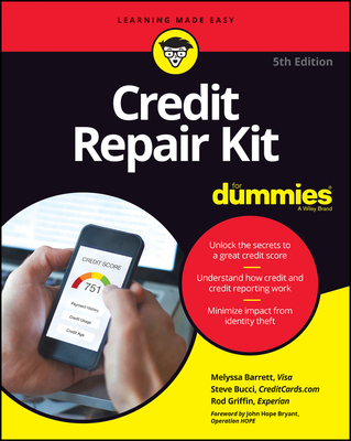 Credit Repair Kit for Dummies - Bucci, Stephen R, and Griffin, Rod, and Barrett, Melyssa