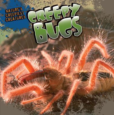 Creepy Bugs - Shea, Nicole