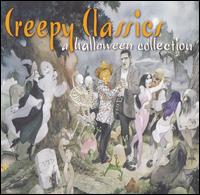Creepy Classics: A Halloween Collection - Various Artists