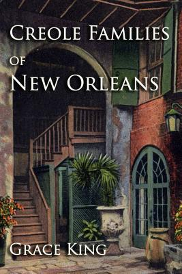 Creole Families of New Orleans - King, Grace
