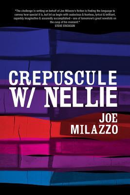 Crepuscule W/Nellie - Milazzo, Joe, and Lee, Janice, M.Ed. (Designer)
