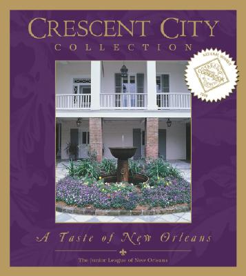 Crescent City Collection: A Taste of New Orleans - Junior League of New Orleans (Creator)