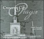 Crescent City Prayer
