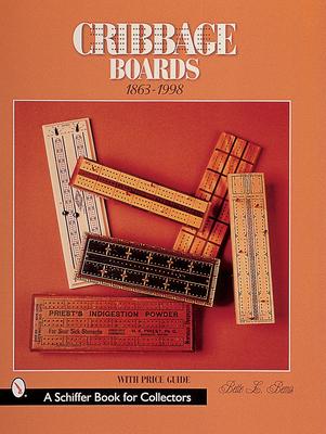 Cribbage Boards: 1863-1998 - Bemis, Bette L