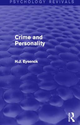Crime and Personality - Eysenck, H. J.