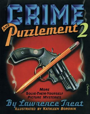Crime and Puzzlement 2 - Treat, Lawrence