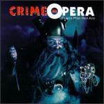 Crime in Opera - Opera's Most Illicit Acts