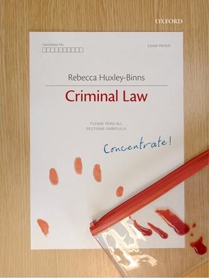 Criminal Law Concentrate - Huxley-Binns, Rebecca