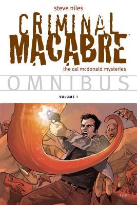 Criminal Macabre Omnibus, Volume 1: The Cal McDonald Mysteries - Niles, Steve