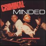 Criminal Minded [Plus Instrumentals]