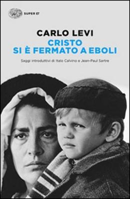 Cristo SI e Fermato a Eboli - Levi, Carlo