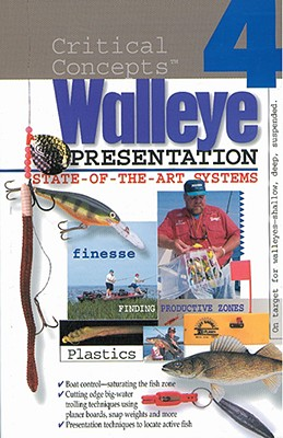Critical Concepts 4: Stae of the Art Walleye Presentation - In-Fisherman (Creator)