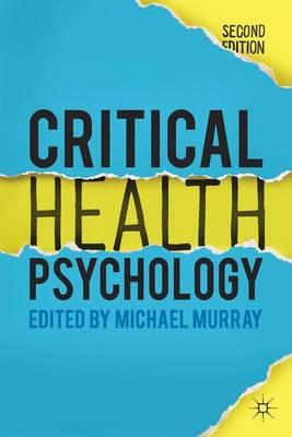 Critical Health Psychology - Murray, Michael