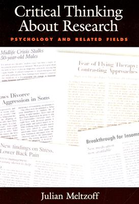 Critical Thinking about Research: Psychology and Related Fields - Meltzoff, Julian, Ph.D.