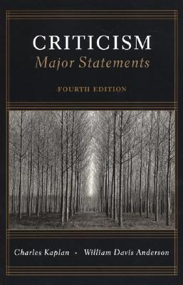 Criticism: Major Statements - Kaplan, and Anderson, William, and Kaplan, Charles, D.P