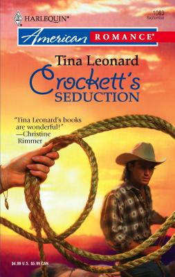 Crockett's Seduction - Leonard, Tina