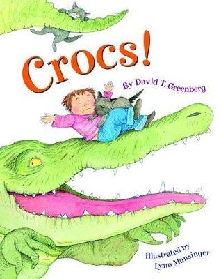 Crocs! - Greenberg, David T