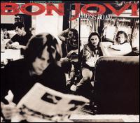 Cross Road: The Best of Bon Jovi - Bon Jovi