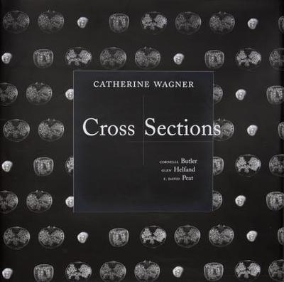 Cross Sections - Wagner, Catherine, and Butler, Cornelia H
