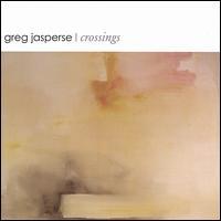 Crossings - Greg Jasperse