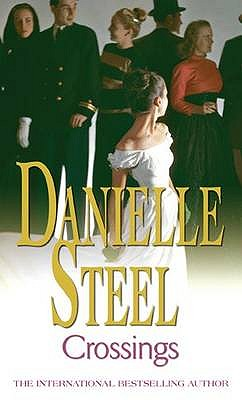 Crossings - Steel, Danielle