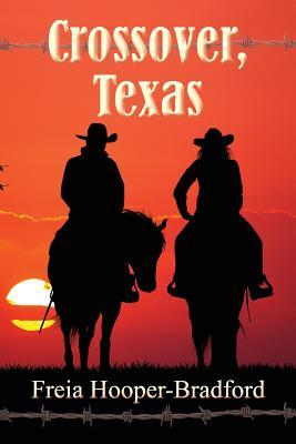 Crossover, Texas - Hooper-Bradford, Freia