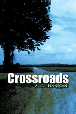 Crossroads - Finnegan, Allan