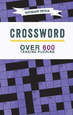 Crossword: Over 600 Teasing Puzzles - Parragon Books Ltd